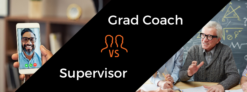Grad Coach vs Supervisor
