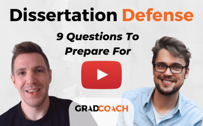 Preparing For Your Dissertation Defence: 13 Questions To Prepare For