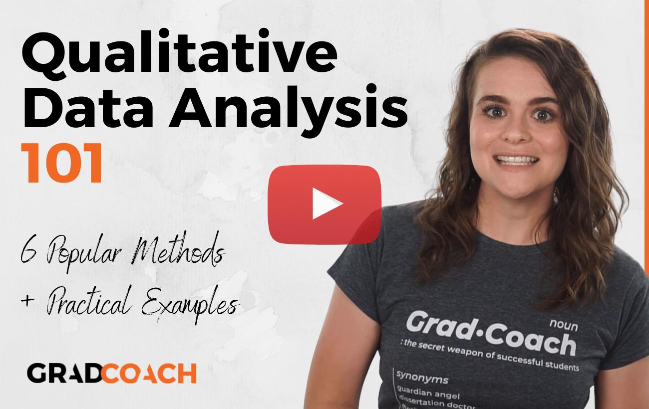 Qualitative Data Analysis Methods 101: The Big 6 Methods (Including Examples)