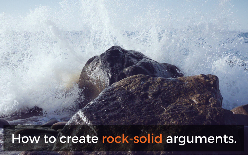 How To Create Rock-Solid Arguments In Your Dissertation Or Assignments
