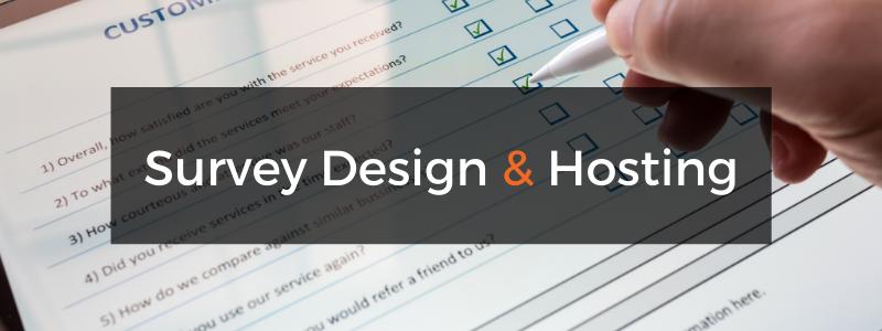 Survey design & hosting