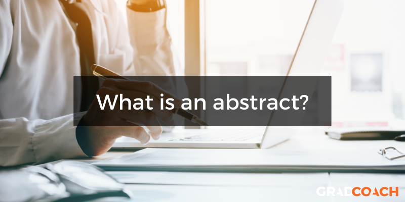 What is a dissertation abstract or thesis abstract?