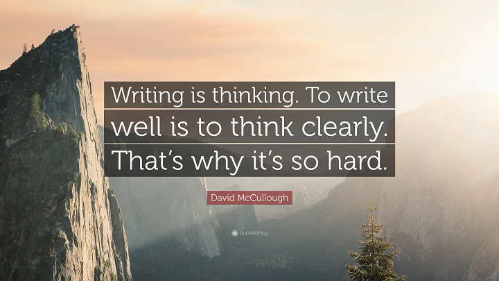 Writing is a form of thinking